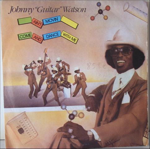 I Want To Ta-ta You Baby Johnny Guitar Watson