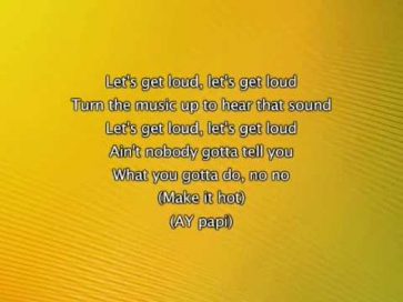 Jennifer Lopez - Let's Get Loud, Lyrics In Video
