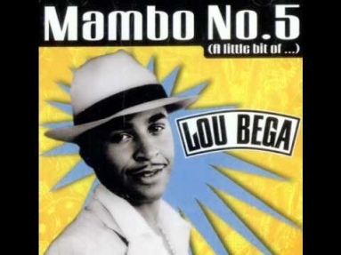 Lou Bega - Mambo No. 5 (A Little Bit Of)