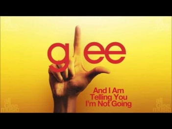 And I Am Telling You I'm Not Going | Glee [HD FULL STUDIO]