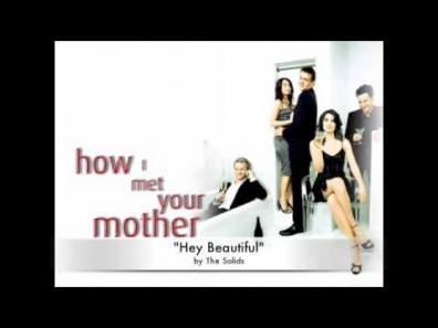 Hey Beautiful by The Solids (How I Met Your Mother Theme Song)