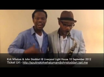 Kirk Whalum & John Stoddart come to Liverpool Lighthouse